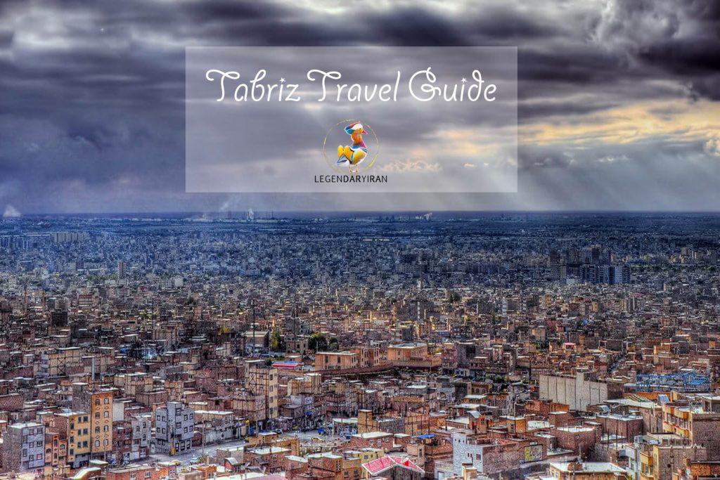 Tabriz Travel Guide