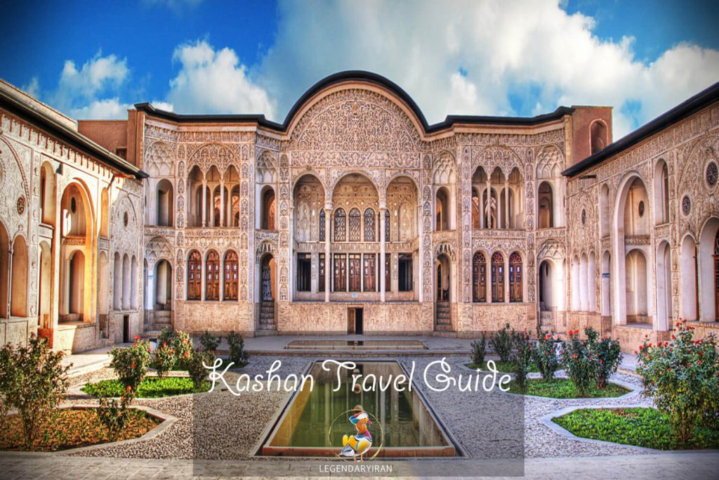 Kashan Travel Guide