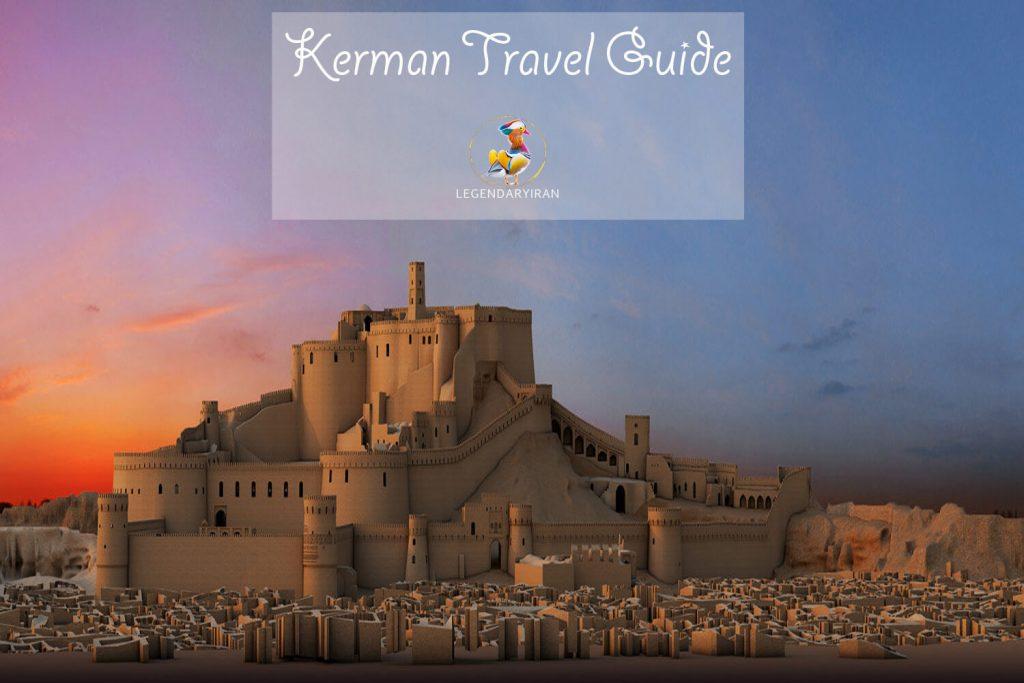 Kerman Travel Guide