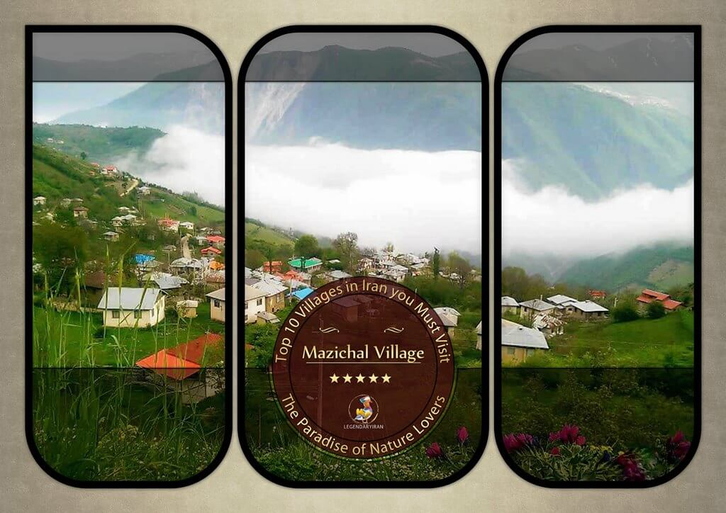 Mazichal Village, the Paradise of Nature Lovers