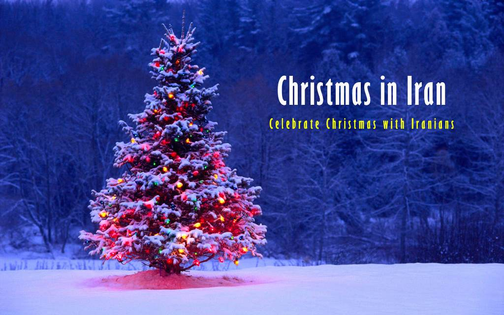 Christmas in Iran, Celebrate Christmas with Iranians