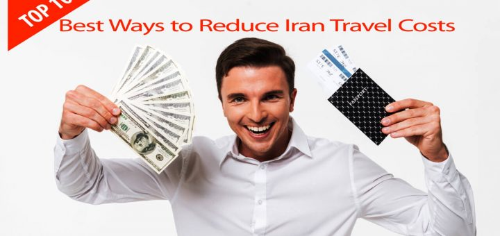 Top 10 Best Ways to Reduce Iran Travel Costs Cover