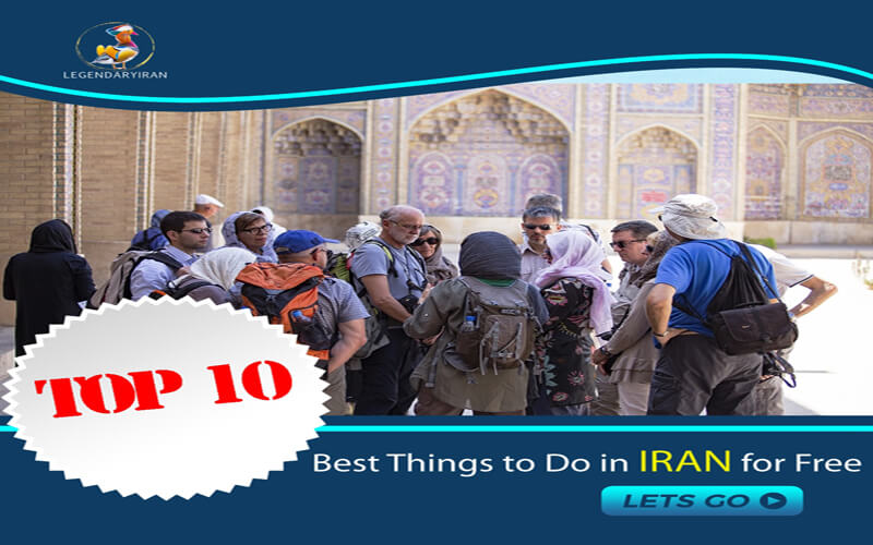 Top 10 Free Things to Do in Iran